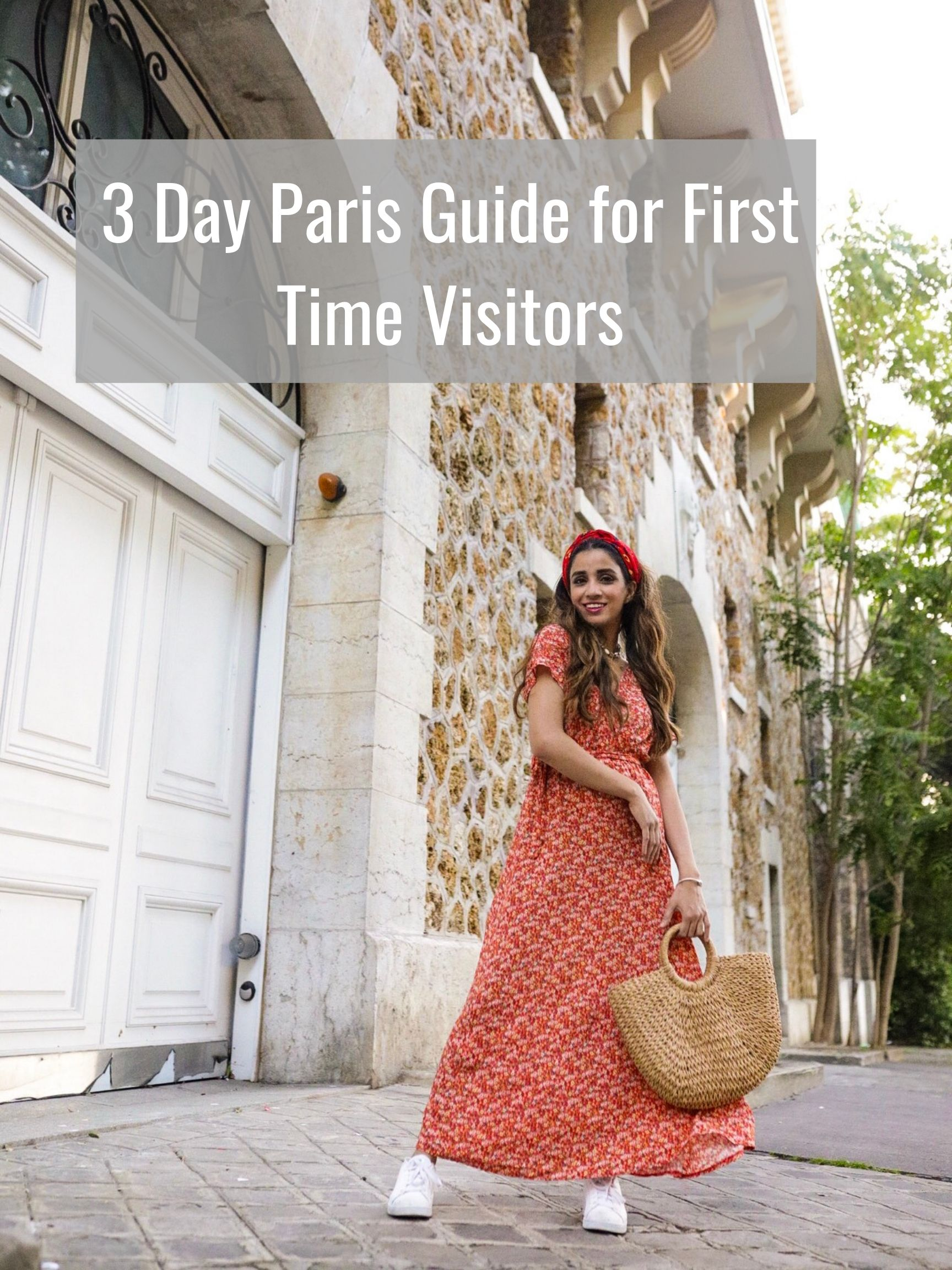 3 Day Paris Guide for First Time Visitors Faiza Inam Sincerely Humble tour tourist visitor effiel tower e Louvre tourist attractions visit