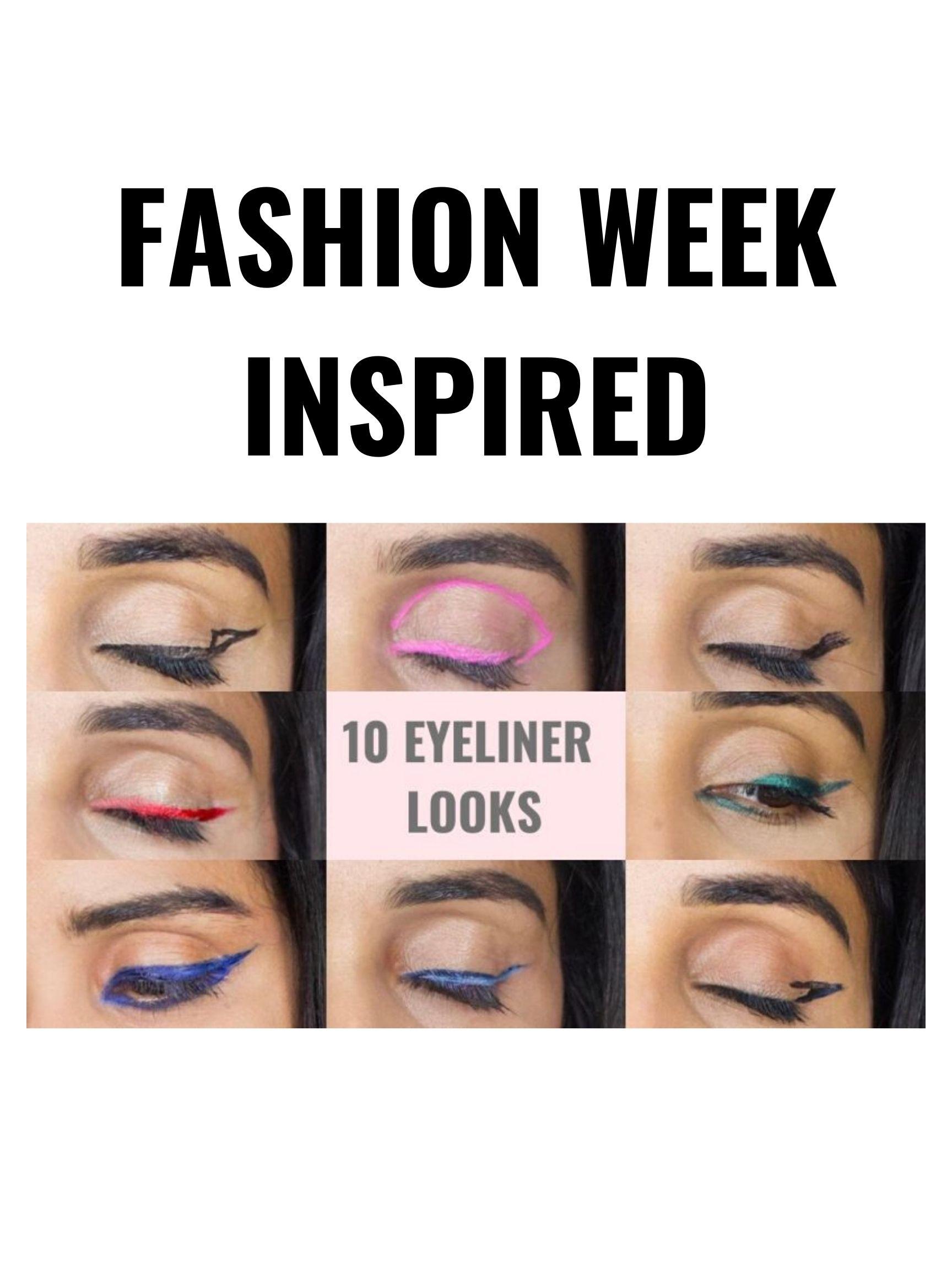 FASHION WEEK INSPIRED 10 EYELINER LOOKS