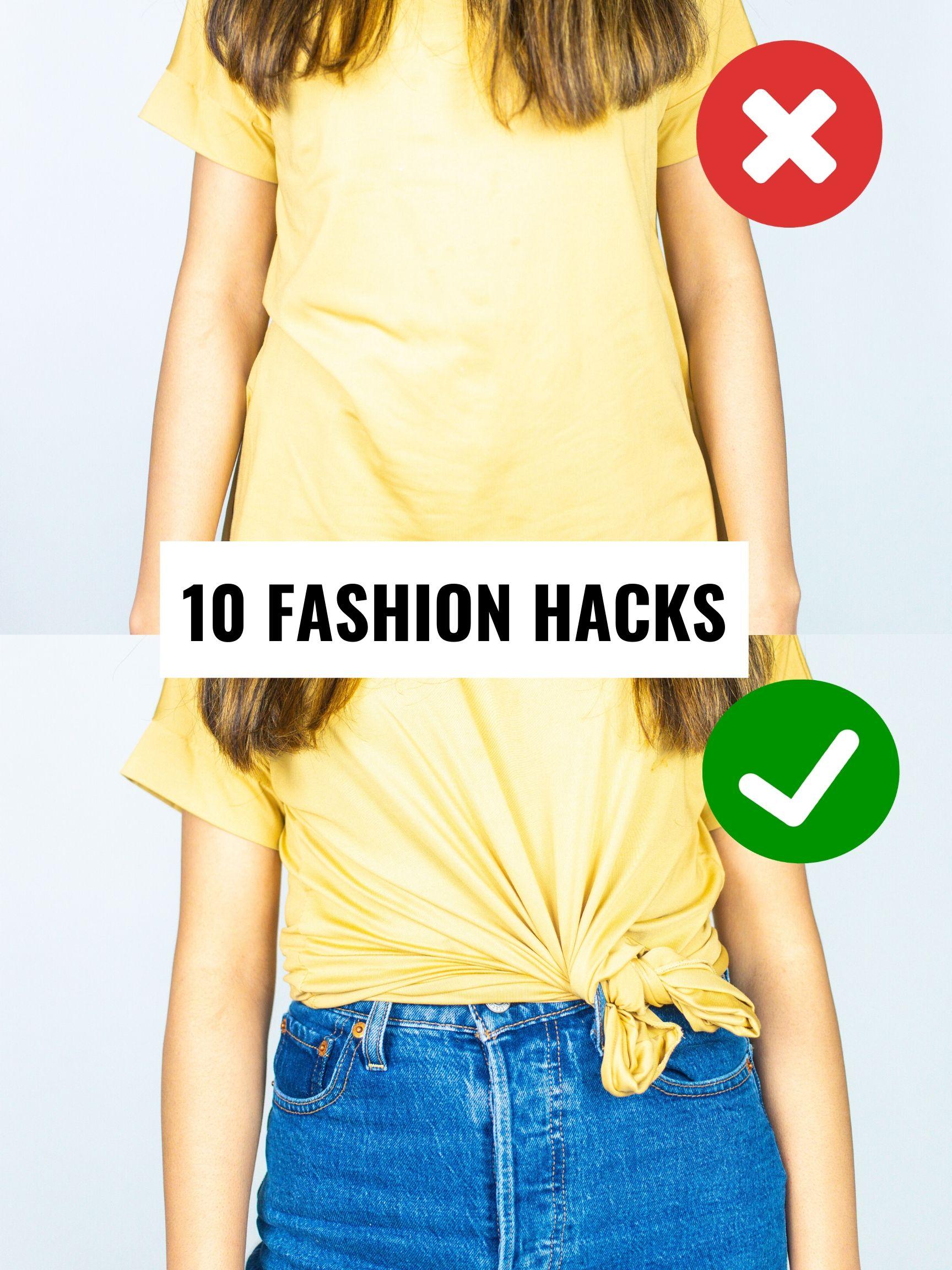 10 fashion hacks to muust do every women should know