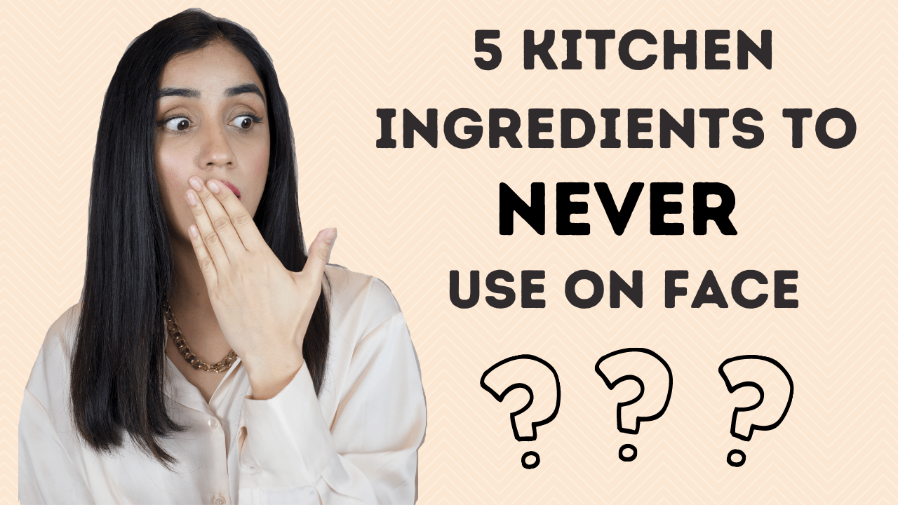 5 Kitchen Ingredients You Should Never Be Using On Your Skin (1)